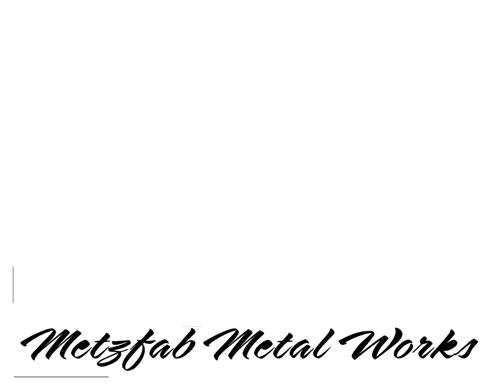 MetzFab Metal Works